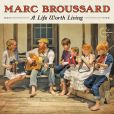 CD Cover Image. Title: A Life Worth Living, Artist: Marc Broussard