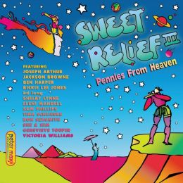Sweet Relief, Vol. 3: Pennies from Heaven