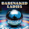 CD Cover Image. Title: Silverball, Artist: Barenaked Ladies