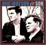 Doc Watson & Son