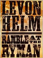 Levon Helm: Ramble at the Ryman
