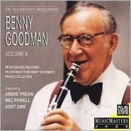 Yale Recordings, Vol. 8: Never Before Released Recordings from Benny Goodman's Private