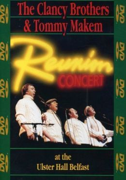 The Clancy Brothers & Tommy Makem: Reunion Concert at the Ulster Hall, Belfast
