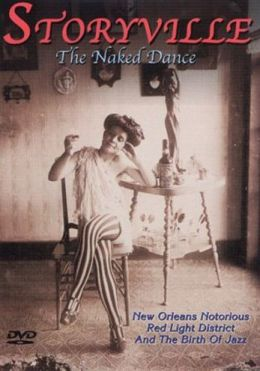 Storyville: The Naked Dance