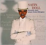 Satin Doll: Smooth Jazz Plays Duke Ellington