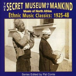 Secret Museum of Mankind: Music of North Africa, 1925-1948