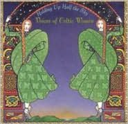 Holding Up Half the Sky: Voices of Celtic Women
