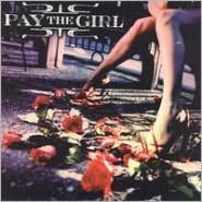 Pay the Girl