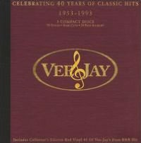 Vee-Jay: Celebrating 40 Years of Classic Hits 1953-1993