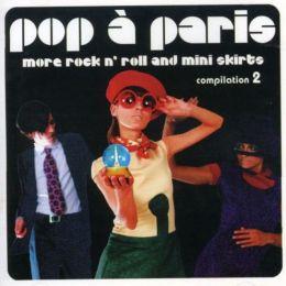 Sunnyside Cafe Series: Pop à Paris - More Rock n' Roll and Mini Skirts, Vol. 2