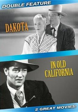 Dakota (1945) / in Old California (1942)
