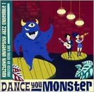 Dance You Monster