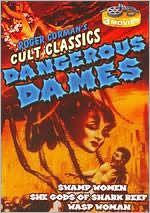 Roger Corman's Cult Classic: Dangerous Dames