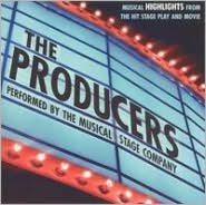 The Producers: Musical Highlights from the Hit Stage Play and Movie
