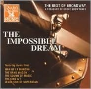 The Impossible Dream: The Best of Broadway