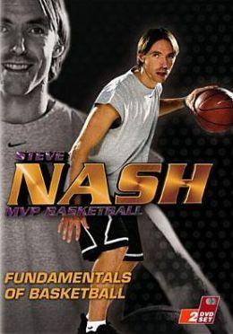 Steve Nash MVP: Basketball Fundamentals