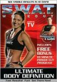 Video/DVD. Title: S.W.A.T. Workout: Ultimate Body Definition