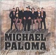 Michael Paloma & His New York Blues