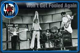 The Who - Won't Get Fooled Again - Poster