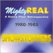 Mighty Real: Showstoppers
