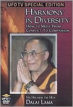 His Holiness the XIV Dalai Lama: Harmony In Diversity - How to Move From Conflict to Compassion