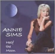 Half The Moon (Annie Sims)