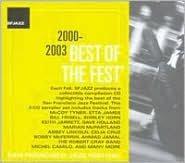 San Francisco Jazz Festival: Best Of The Fest' 2000-2003
