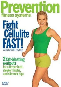 Prevention Fitness Systems: Fight Cellulite Fast!