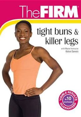 The Firm: Tight Buns & Killer Legs