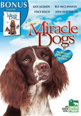 Miracle Dogs/Miracle Dogs Too