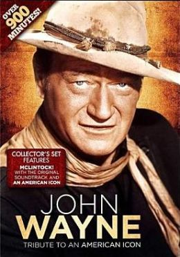 John Wayne: Tribute To An American Icon