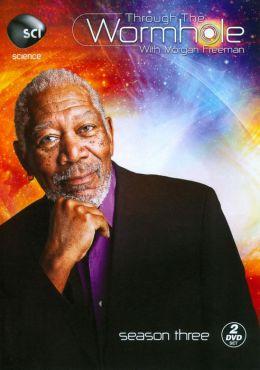 Through The Wormhole With Morgan Freeman: Season 3