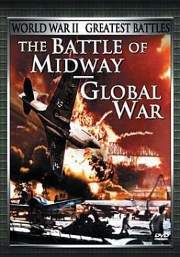 Battle Of Midway & Global War