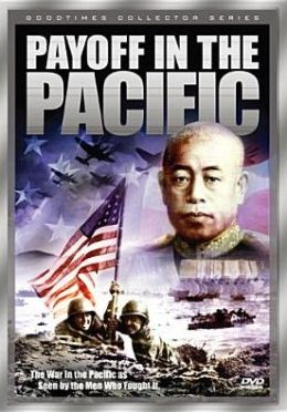 World War II: Payoff in the Pacific