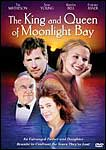 The King and Queen of Moonlight Bay