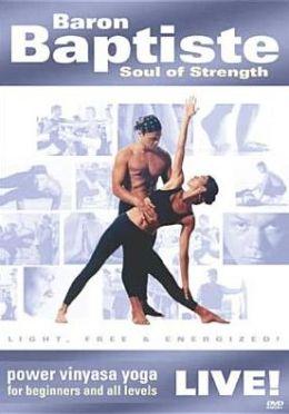 Baron Baptiste: Live - Soul of Strength