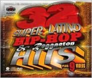 32 Super Latino Hip Hop and Reggaeton Hits