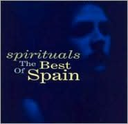 Spirituals: The Best of Spain
