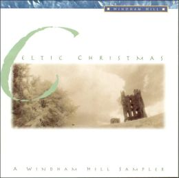 Celtic Christmas: A Windham Hill Sampler