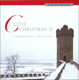 Celtic Christmas, Vol. 2: A Windham Hill Collection