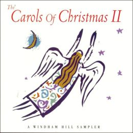 The Carols of Christmas, Vol. 2: A Windham Hill Sampler