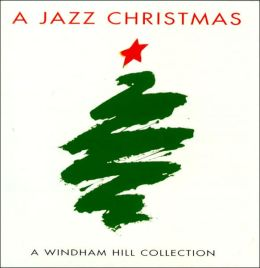 A Jazz Christmas: A Windham Hill Collection