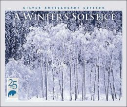 A Winter Solstice: Silver Anniversary Edition