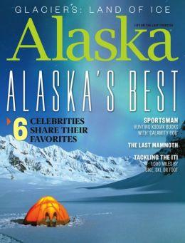Alaska Magazine - One Year Subscription