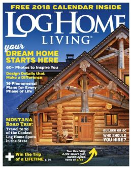 Log Home Living - One Year Subscription