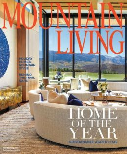 Mountain Living - One Year Subscription
