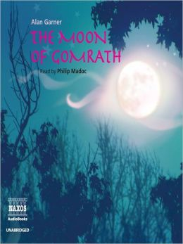 The Moon of Gomrath: Alderley Series, Book 2