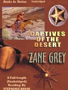 Captives of the Desert
