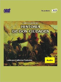 Historia de dos ciudades (A Tale of Two Cities)