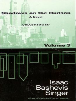 Shadows on the Hudson, Volume 3